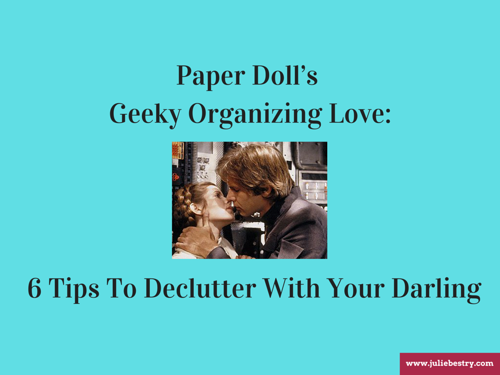 Paper Doll's Geeky Organizing Love_