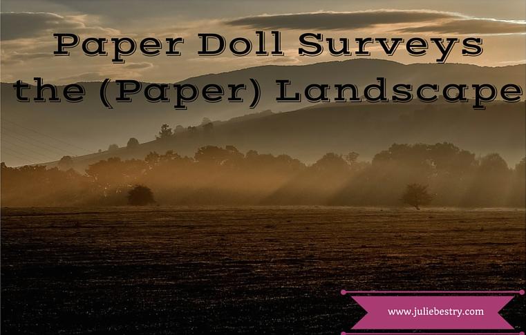 PaperDollSurveysthePaperLandscape